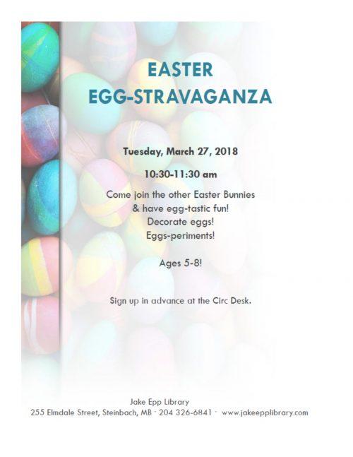 Easter Eggstravanza Spring Break 2018